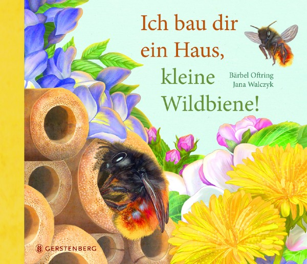 Ich bau dir ein Haus, kleine Wildbiene!