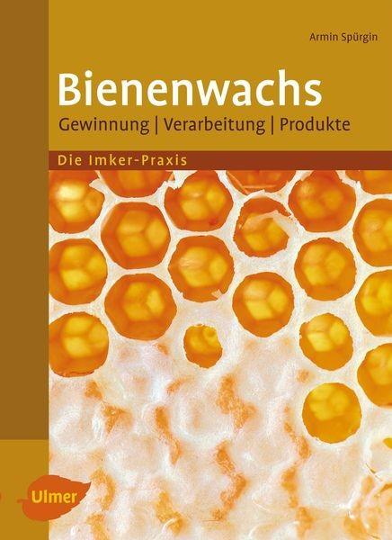 Bienenwachs, Armin Spürgin