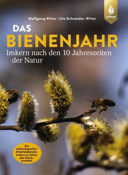 Das Bienenjahr - Imkern nach den 10 Jahreszeiten der Natur