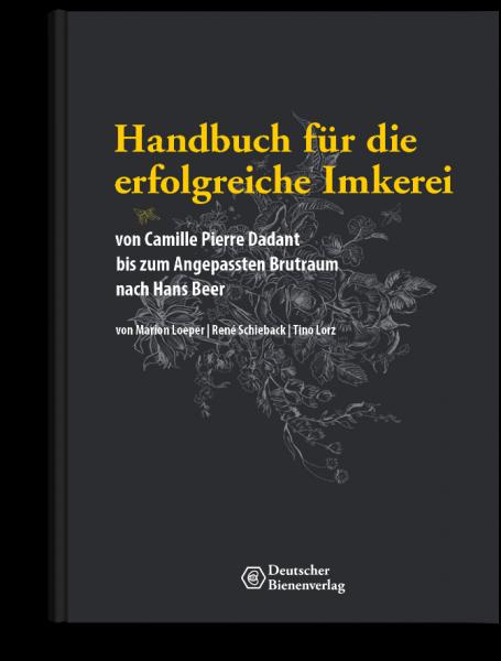 Handbuch für eine erfolgreiche Imkerei