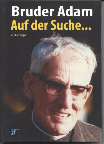 """Bruder Adam """"Auf der Suche"""""""